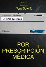Por prescripción médica