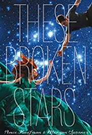 These Broken Stars Poster