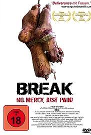 Break(2009) Poster - Movie Forum, Cast, Reviews