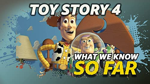 What We Know About 'Toy Story 4' ... So Far