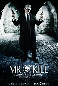 Primary photo for Mr. Kill