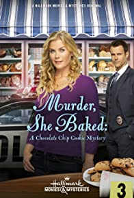 Primary photo for Murder, She Baked: A Chocolate Chip Cookie Mystery