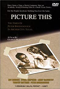 Primary photo for Picture This: The Times of Peter Bogdanovich in Archer City, Texas