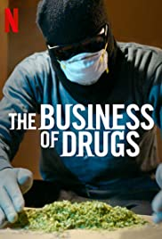 مسلسل The Business of Drugs الموسم الاول مترجم