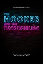 The Hooker and the Necrophiliac