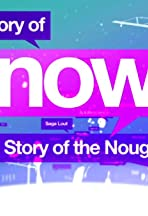History of Now: The Story of the Noughties