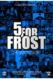 Five For Frost: The Untold Story