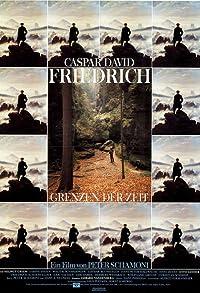 Primary photo for Caspar David Friedrich - Grenzen der Zeit