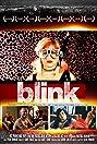 Blink (2009) Poster