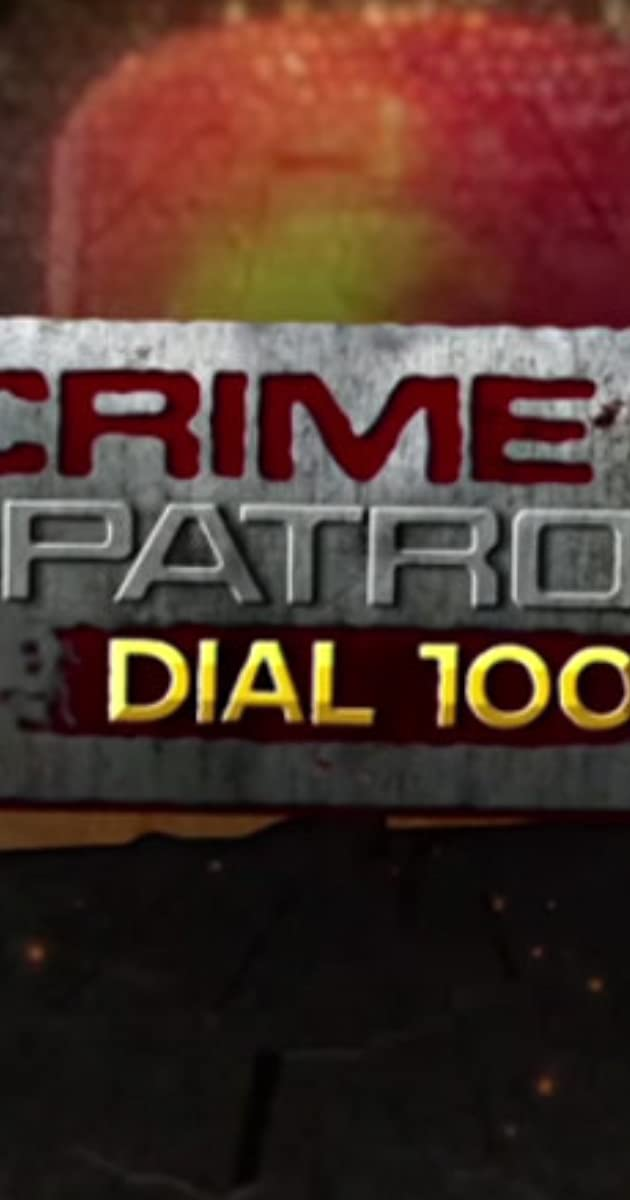 Crime Patrol Dial 100 (TV Series 2015– ) - Full Cast & Crew - IMDb