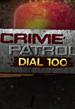 Crime Patrol Dial 100