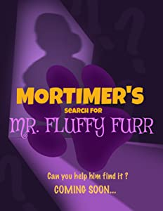 Unlimited movie watching Mortimer's Search for Mr. Fluffy Furr by none [mov]