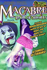 The Macabre Pair of Shorts Poster