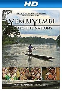 Watch action comedy movies YembiYembi: Unto the Nations USA [1280x1024]
