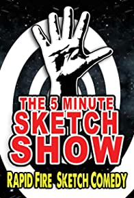 Primary photo for The 5 Minute Sketch Show