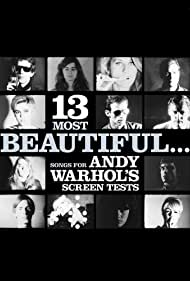 13 Most Beautiful... Songs for Andy Warhol Screen Tests (2009)