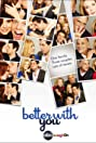 Better with You (2010) Poster