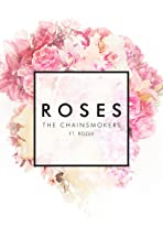 The Chainsmokers Feat. Rozes: Roses