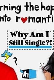 Why Am I Still Single?! Poster