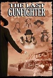 The Last Gunfighter Poster
