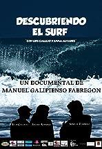 Descubriendo El Surf: Con Luis Callejo Y Emma ÁLvarez