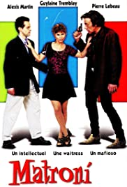 Matroni et moi(1999) Poster - Movie Forum, Cast, Reviews