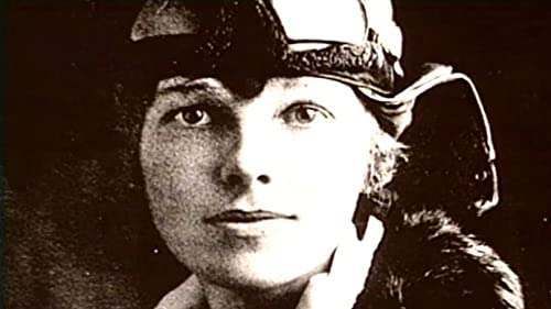 Biography: Amelia Earhart: Queen of the Air