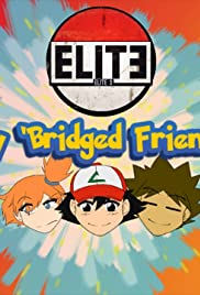 Pokemon the 'Bridged Series Poster