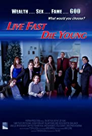 Live Fast, Die Young Poster
