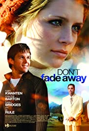 Don't Fade Away (2010) Poster - Movie Forum, Cast, Reviews