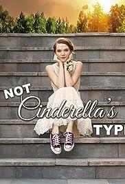 Download Not Cinderella's Type (2018) Movie