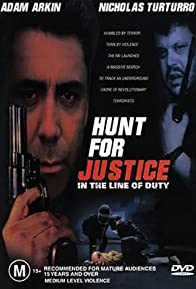 Primary photo for In the Line of Duty: Hunt for Justice