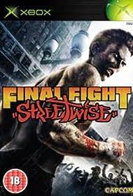 Final Fight: Streetwise (2006)
