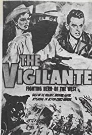 The Vigilante: Fighting Hero of the West Poster