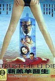 Trust Me U Die Poster