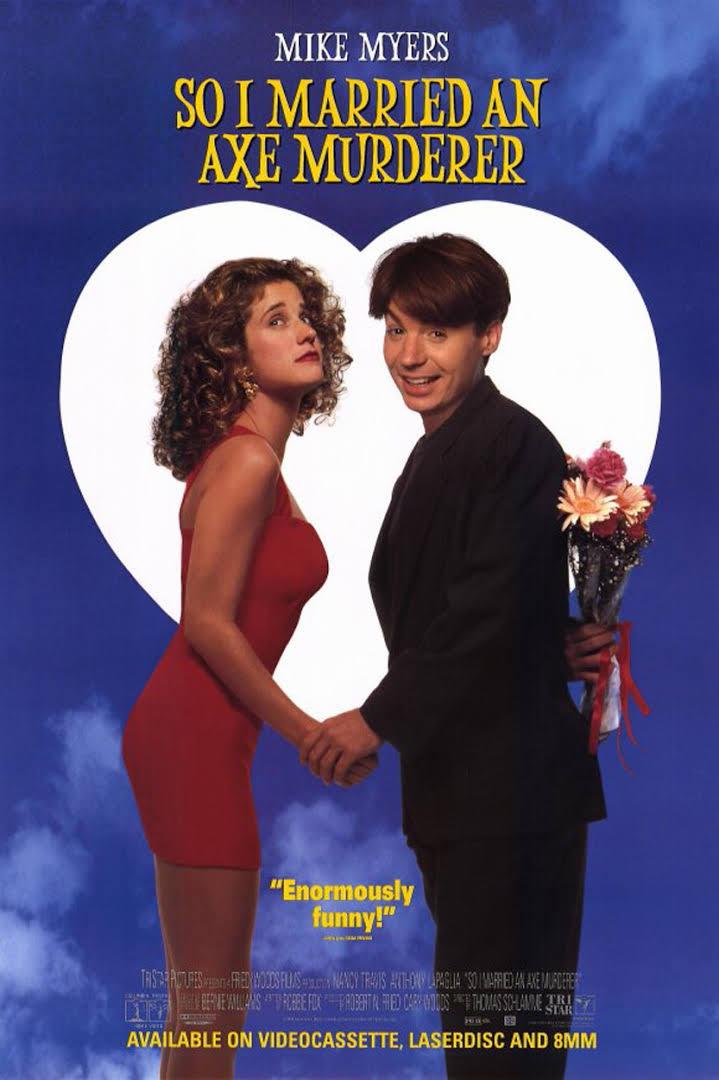 So I Married an Axe Murderer (1993) - IMDb