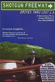 Shotgun Freeway: Drives Through Lost L.A. (1995)