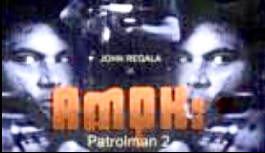 Amok: Patrolman 2 ((1989))