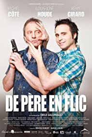 De père en flic (2010) Poster - Movie Forum, Cast, Reviews