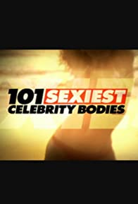 Primary photo for 101 Sexiest Celebrity Bodies