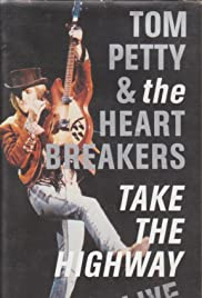 Tom Petty and the Heartbreakers: Take the Highway Poster