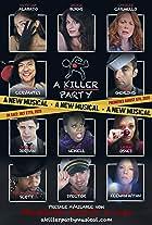 A Killer Party: A Murder Mystery Musical