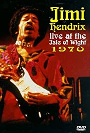 Jimi Hendrix at the Isle of Wight(1991) Poster - Movie Forum, Cast, Reviews