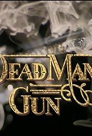 Dead Man's Gun Poster