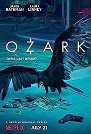 Ozark Poster - TV Show Forum, Cast, Reviews