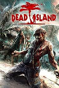 Dead Island (2011) Poster - Movie Forum, Cast, Reviews