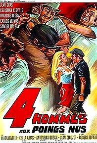 Primary photo for Quatre hommes aux poings nus