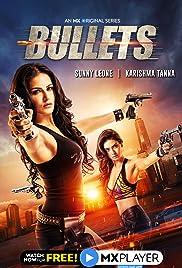 Download [18+] Bullets (2021) Season 1 Hindi Complete MX Original WEB Series 480p | 720p HDRip