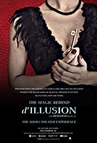 The Magic Behind d'ILLUSION: The Houdini Musical - The Audio Theater Experience (2020)