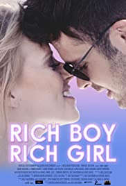 Rich Boy, Rich Girl (2017) 1080p